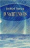 In Nacht und Eis - Fridtjof Nansen