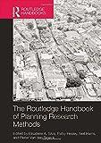 The Routledge Handbook of Planning Research Methods (Rsm Career Handbooks)