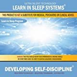 Developing Self-Discipline: Learn in Sleep Program