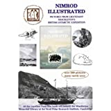 Nimrod Illustrated: Pictures from Lieutenant Shackleton's British Antarctic Expeditionby David M. Wilson
