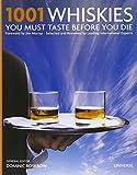 1001 Whiskies You Must Taste Before You Die (1001 (Universe))