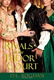 Image of Rivals in the Tudor Court