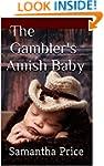 The Gambler's Amish Baby (Amish Roman...