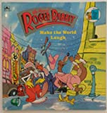 Roger Rabbit Make The World Laugh (Who Framed Roger Rabbit) (0307117340) by Justine Korman