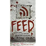 Feed (Newsflesh, Book 1)by Mira Grant