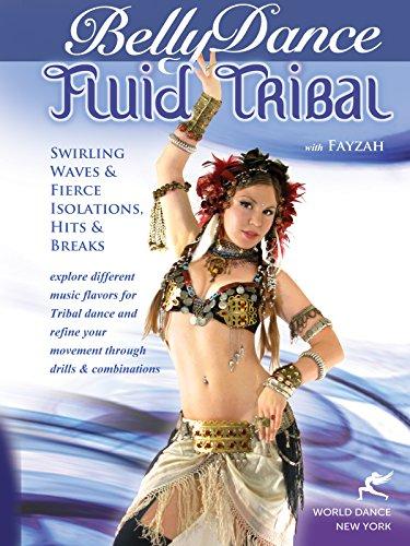 Fluid Tribal Bellydance with Fayzah: Swirling Waves, Fierce Isolations, Hits & Breaks: Tribal Fusion