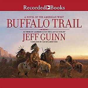 Buffalo Trail Audiobook