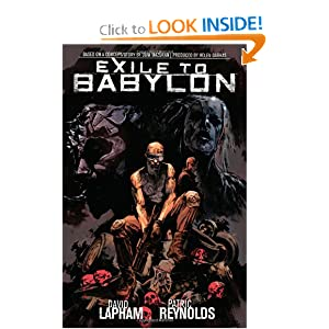 Exile to Babylon by David Lapham, Scott Allie, Patric Reynolds and Matthew Southworth
