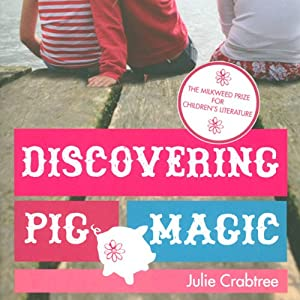 Discovering Pig Magic | [Julie Crabtree]