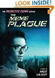 The Meme Plague (Memento Nora series Book 3)