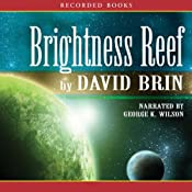 Brightness Reef: The Uplift Trilogy, Book 1 | David Brin
