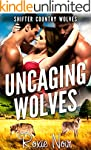 Uncaging Wolves (Shifter Country Wolv...