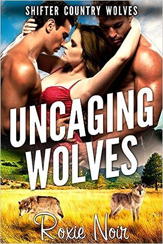 99¢ – Uncaging Wolves