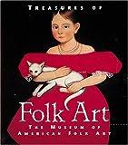 img - for Treasures of Folk Art: Museum of American Folk Art (Tiny Folio) book / textbook / text book
