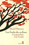img - for By Daniel Maximin Les fruits du cyclone (French Edition) (Essais litt      raires) [Paperback] book / textbook / text book