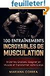 100 ENTRAINEMENTS INCROYABLES De MUSC...