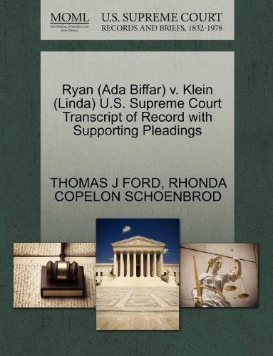 Ryan (Ada Biffar) v. Klein (Linda) U.S. Supreme Court Transcript of Record with Supporting Pleadings