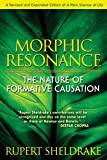 cover of Morphic Resonance: The Nature of Formative Causation