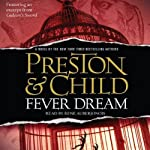 Fever Dream (       ABRIDGED) by Lincoln Child, Douglas Preston