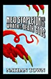 Ned Stapleton and the Wrath of the Death Gods