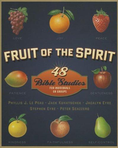 Fruit of the Spirit: 48 Bible Studies for Individuals or Groups (Fruit of the Spirit Bible Studies) (Fruit Of The Spirit Bible compare prices)
