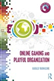 img - for Online Gaming and Playful Organization (Digital Games and Learning) book / textbook / text book