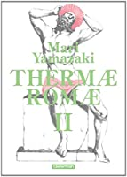 Thermae Romae, Intégrale tome 2 :