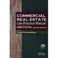 Commercial Real Estate Law Practice Manual with Forms (9781604422740)
