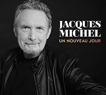 Jacques Michel – Un nouveau jour