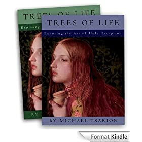 The Trees of Life: Exposing the Art of Holy Deception, Vol 2 (English Edition)