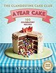 The Clandestine Cake Club: A Year of...