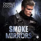 Smoke & Mirrors: THIRDS, Book 7 Hörbuch von Charlie Cochet Gesprochen von: Mark Westfield