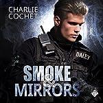 Smoke & Mirrors: THIRDS, Book 7 | Charlie Cochet