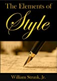 The Elements of Style: Updated and Annotated for Present-Day Use