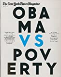 The New York Times Magazines, August 19, 2012: Obama vs. Poverty in Roseland, Chicago (SINGLE ISSUE MAGAZINE)