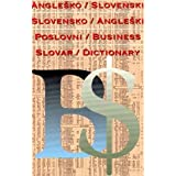 English-Slovene and Slovene-English Business Dictionaryby B. Madzarevic