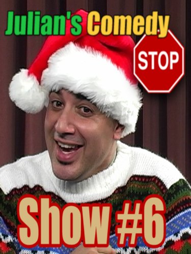 Julian's Comedy Stop Show #6 Home for the Holidays