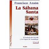 La Sábana Santa: Últimos hallazgos, 2002. El Sudario de Oviedo y la Virgen de Guadalupe (Arcaduz)