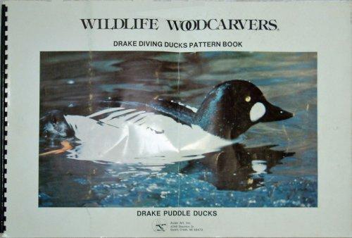 Wildlife Woodcarvers Pattern Book: Drake Diving Ducks, Clark Sullivan, Carl Chapell