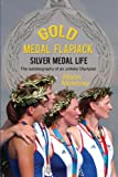 img - for Gold Medal Flapjack, Silver Medal Life: The autobiography of an unlikely Olympian book / textbook / text book