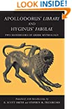 Apollodorus' Library and Hyginus' Fabulae: Two Handbooks of Greek Mythology (Hackett Classics)