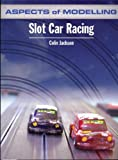 Aspects of Modelling: Slot Car Racing