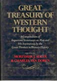 img - for Great Treasury of Western Thought A Compendium of Important Statements on Man and His Institutions By the Great Thinkers in Western History book / textbook / text book