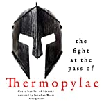 The Fight at the Pass of Thermopylae (Great Battles of History) |  uncredited