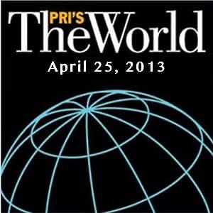 The World, April 25, 2013 | [Lisa Mullins]