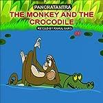 The Monkey and the Crocodile   Dhruv Garg