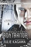 The Iron Traitor (Iron Fey)