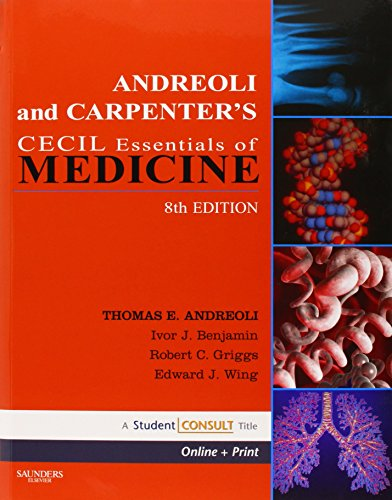 Andreoli and Carpenter's Cecil Essentials of Medicine, 8th Edition (Cecil Medicine)