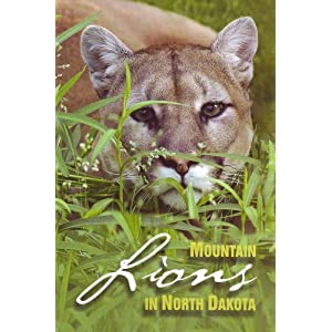 North Dakota Game  Fish on Mountain Lions In North Dakota  N D  Game And Fish  Amazon Com  Books