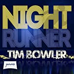 Night Runner | Tim Bowler